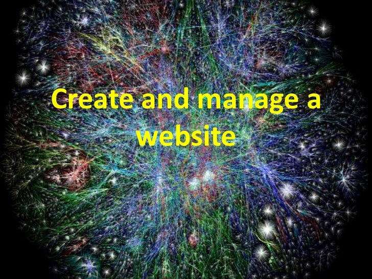 Create and manage a      website