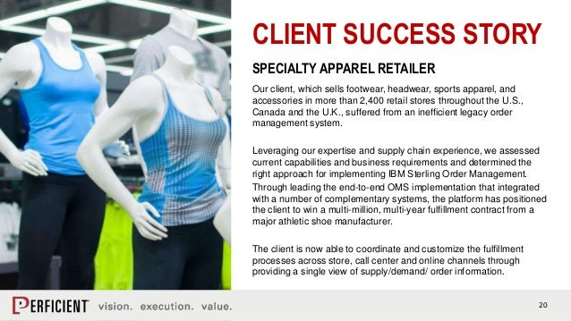 20 CLIENT SUCCESS STORY SPECIALTY APPAREL RETAILER Our client, which sells footwear, headwear, sports apparel, and accesso...