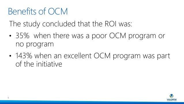 Benefits of OCM 5