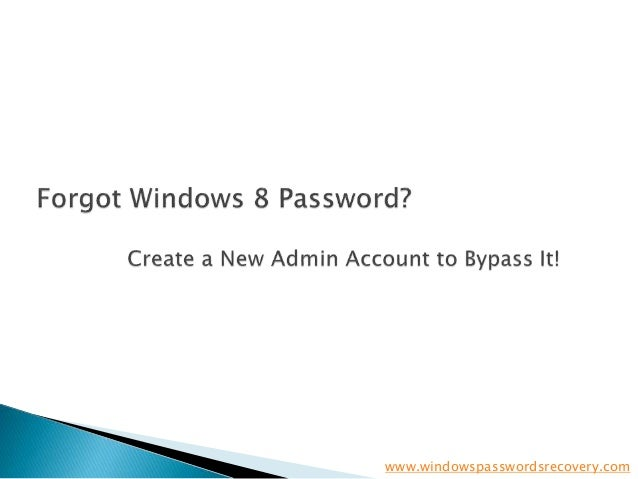 Create a new admin account to bypass forgotten or lost