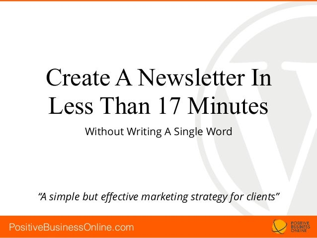 create a newsletter in less than 17 minutes without writing a single