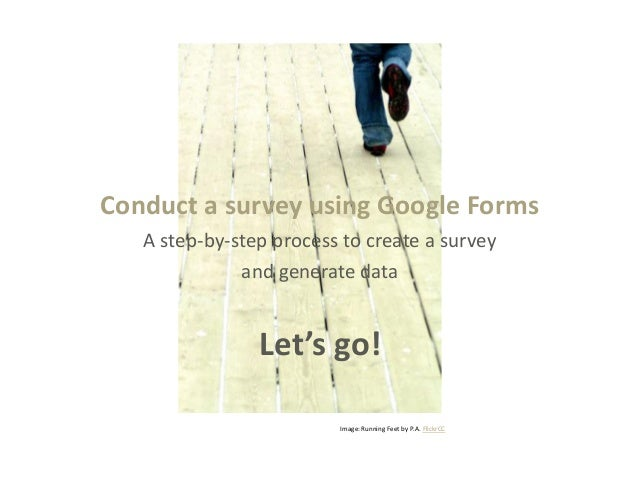 Conduct a survey using Google Forms   A step-by-step process to create a survey              and generate data            ...