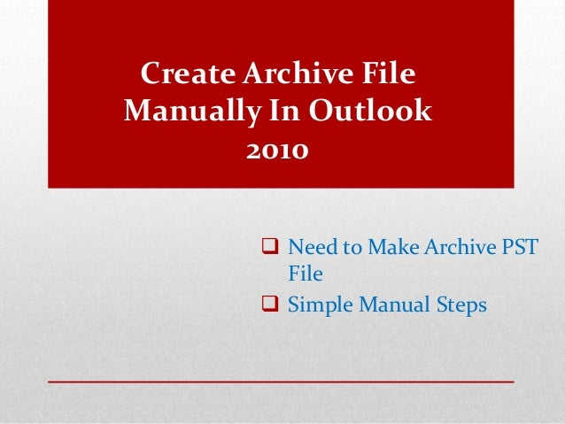 how to delete pst file in outlook 2010