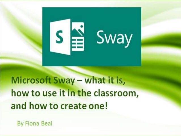 What is Microsoft Sway and where do you find it?
