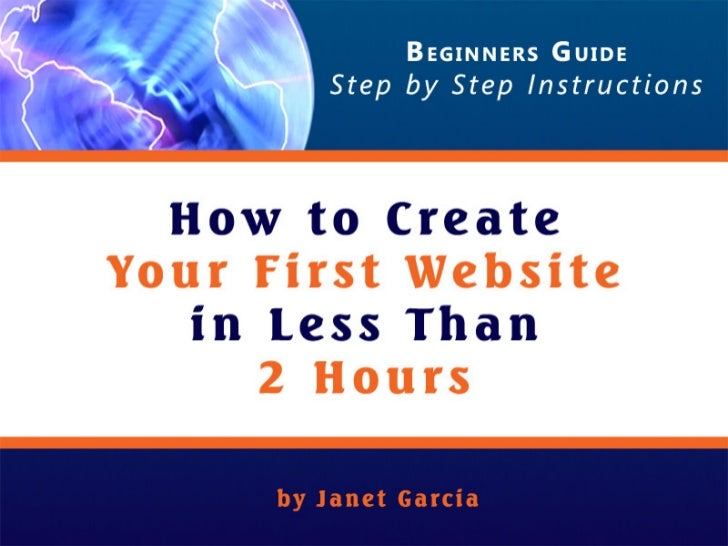 Author: Janet M. Garcia                                                             How to Create Your First Website in Le...