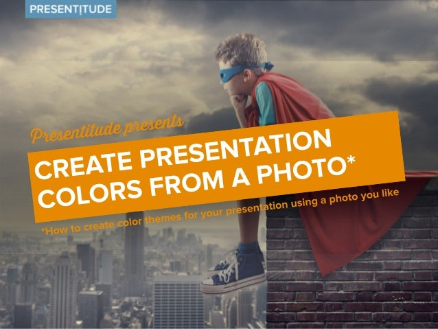 Create a color theme from a photo  Colors are all around us. A picture is worth  more than a thousand words. Sometimes  it...