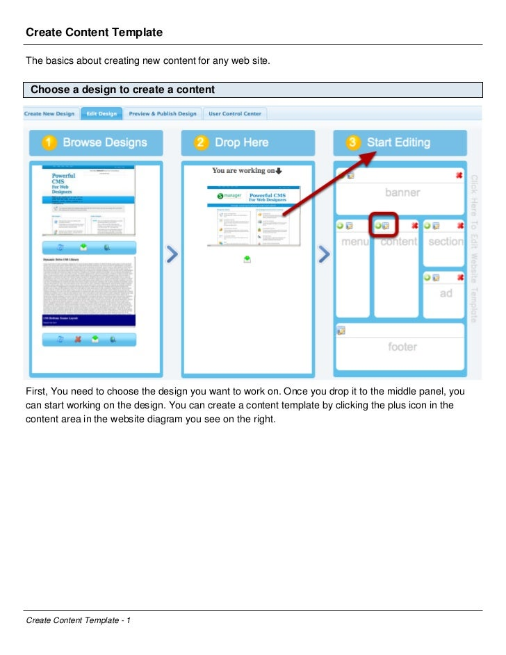 Create Content TemplateThe basics about creating new content for any web site. Choose a design to create a contentFirst, Y...