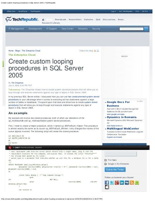 Create custom looping procedures in SQL Server 2005 | TechRepublic      ZDNet Asia    SmartPlanet    TechRepublic         ...