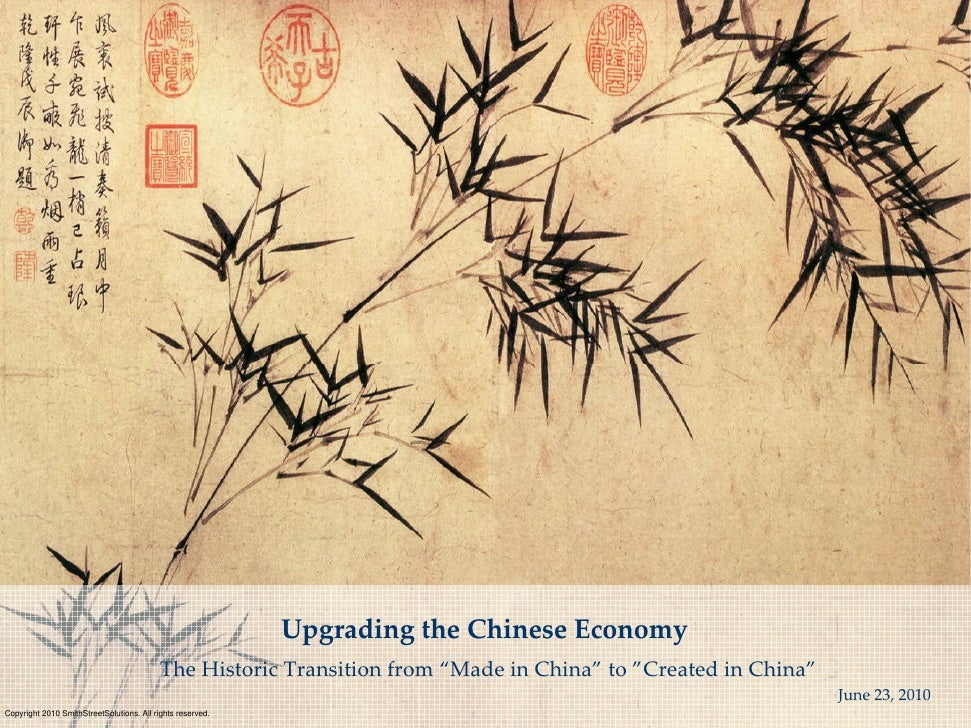 "Upgrading the Chinese Economy                                            The Historic Transition from ""Made in China"" to ""..."