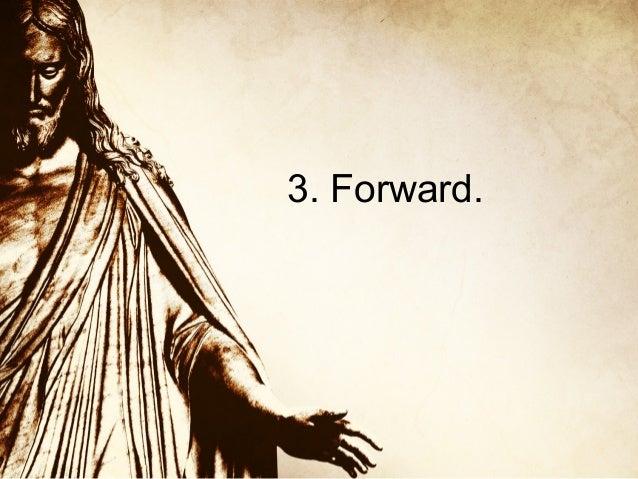 3. Forward.