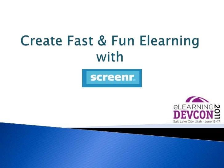 Create Fast & Fun Elearningwith<br />