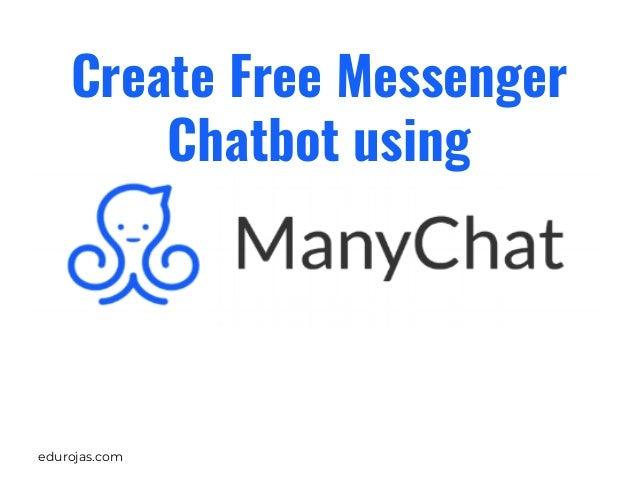 edurojas.com Create Free Messenger Chatbot using