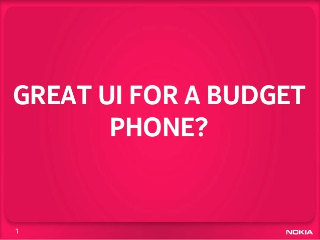 GREAT UI FOR A BUDGET       PHONE?1