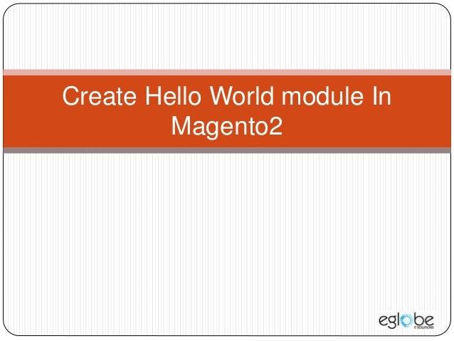 Create Hello World module In Magento2