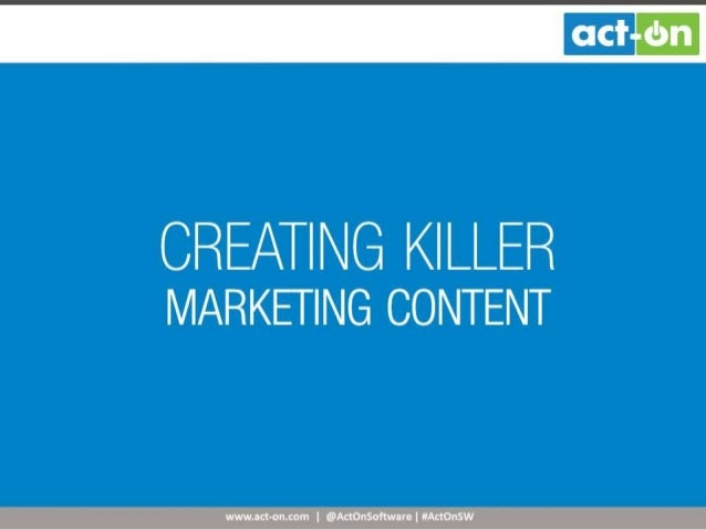 Creating Killer Marketing Content