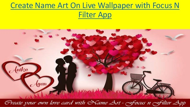 Create Name Art On Live Wallpaper With Focus N Filter App