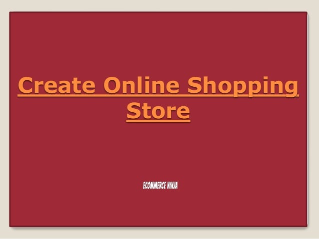 Create Online Shopping Store