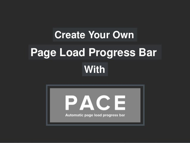 Create Your Own Page Load Progress Bar With