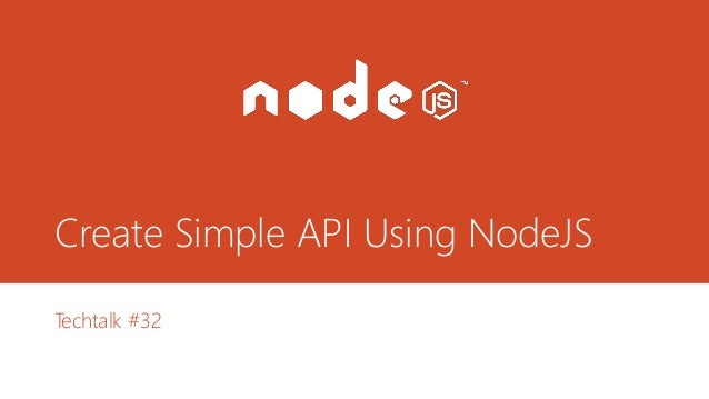 Create Simple API Using NodeJS Techtalk #32
