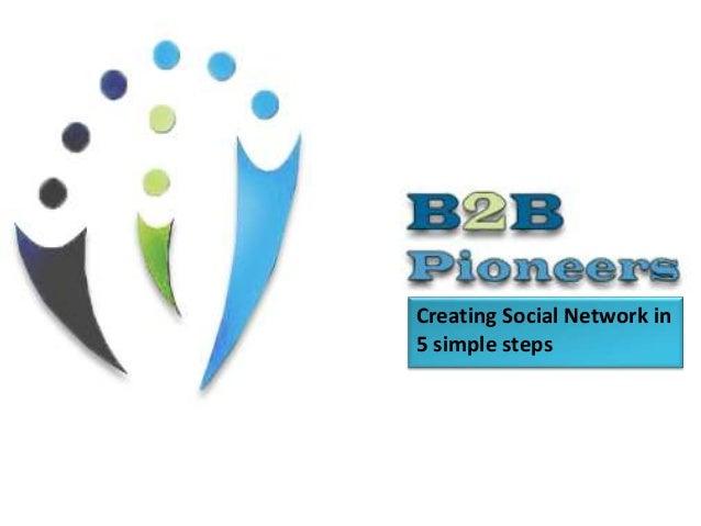 Creating Social Network in 5 simple steps
