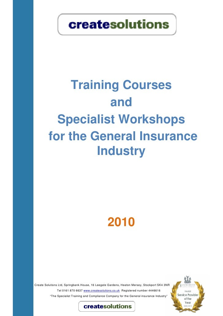Training Courses                      and            Specialist Workshops          for the General Insurance              ...