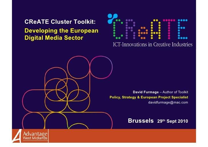 CReATE Cluster Toolkit: Developing the European Digital Media Sector                                            David Furm...