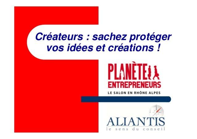 Créateurs : sachez protéger vos idées et créations !