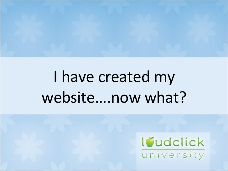 I have created my website….now what?