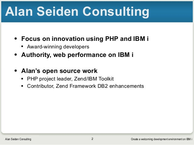 Create a welcoming development environment on IBM i