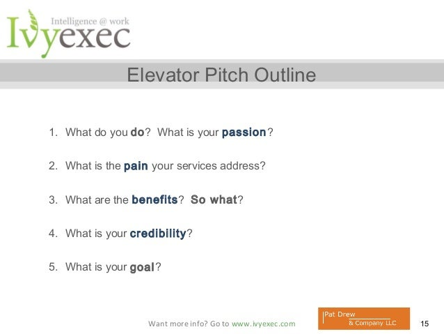 Create Your Elevator Pitch Pat Drew And Ivy Exec