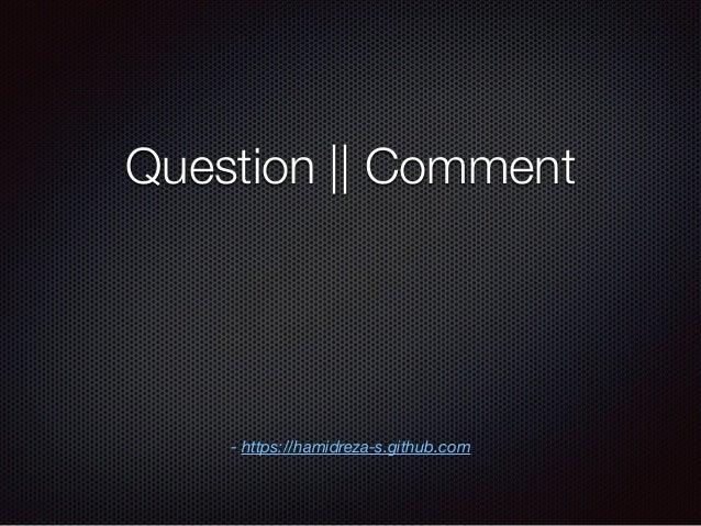 Question || Comment - https://hamidreza-s.github.com