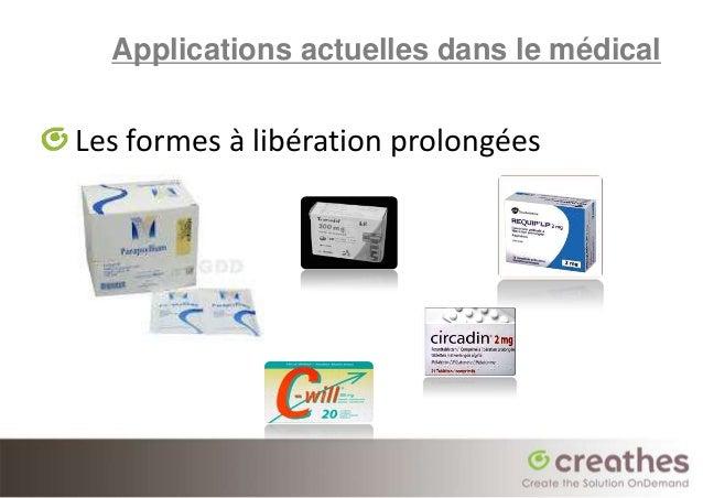 Applications actuelles dans le médicalLes formes à libération prolongées