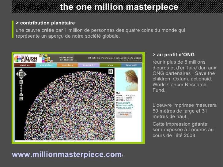 Anybody /  the one million masterpiece > contribution planétaire une œuvre créée par 1 million de personnes des quatre coi...