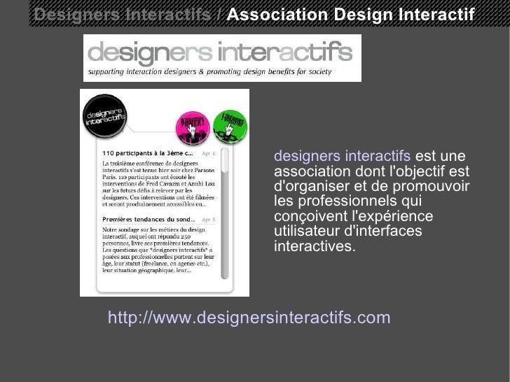 Designers Interactifs /  Association Design Interactif http://www.designersinteractifs.com designers interactifs  est une ...