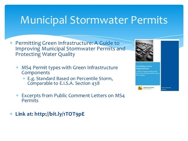  Permitting Green Infrastructure: A Guide to Improving Municipal Stormwater Permits and Protecting Water Quality  MS4 Pe...