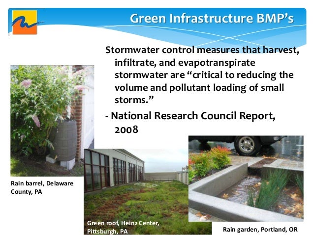 """Stormwater control measures that harvest, infiltrate, and evapotranspirate stormwater are """"critical to reducing the volume..."""