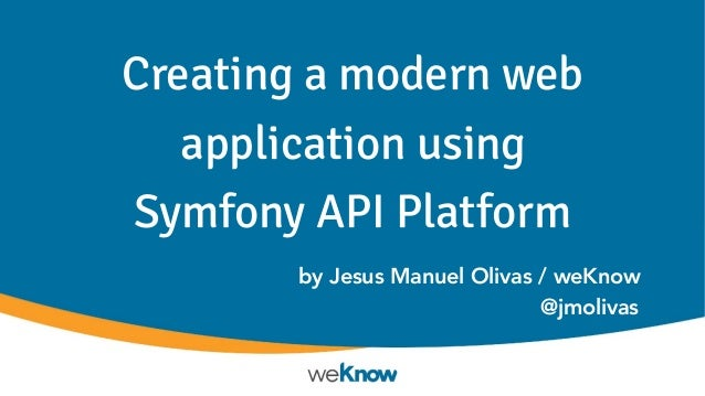 Creating a modern web application using Symfony API Platform