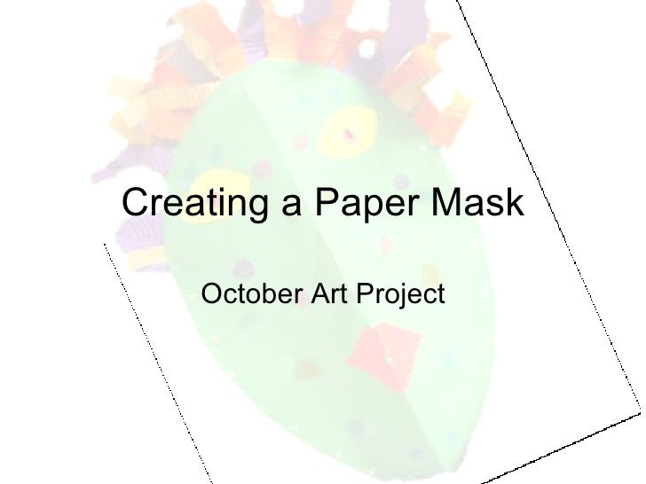Creating a Paper Mask October Art Project