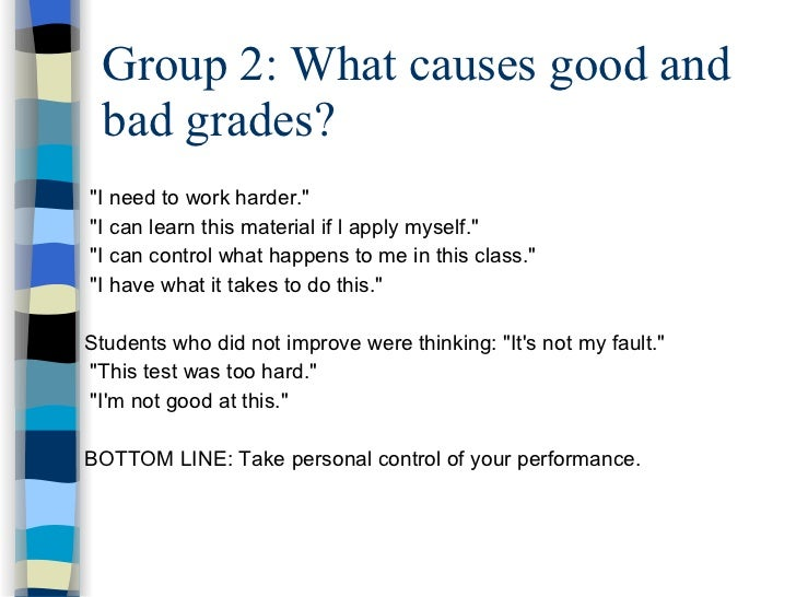 causes of good grades