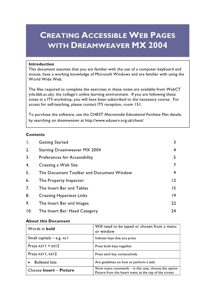CREATING ACCESSIBLE WEB PAGES           WITH DREAMWEAVER MX 2004   Introduction  This document assumes that you are famili...