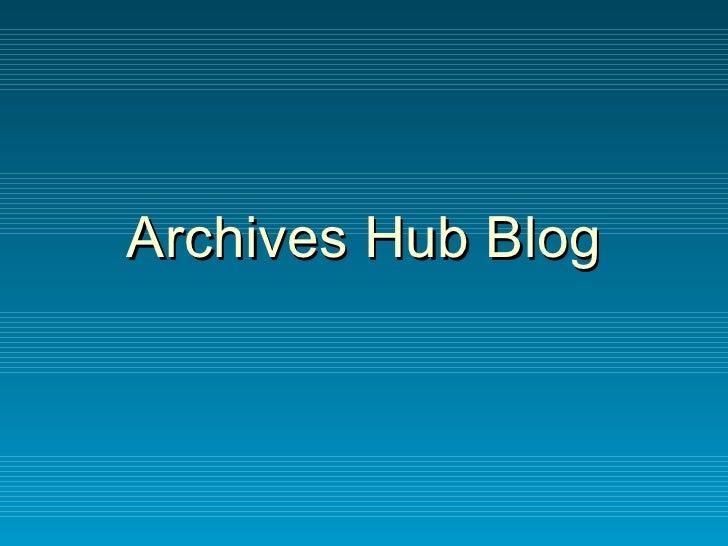 Archives Hub Blog
