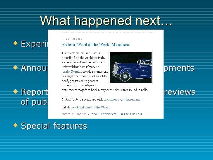 What happened next… <ul><li>Experimental service </li></ul><ul><li>Announcements about Hub developments </li></ul><ul><li>...