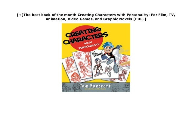 [+]The best book of the month Creating Characters with Personality: For Film, TV, Animation, Video Games, and Graphic Nove...