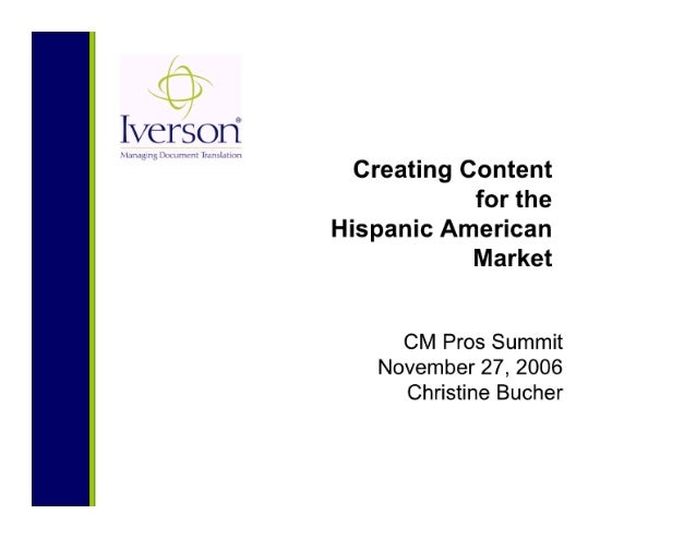 Creating Content for the Hispanic American Market
