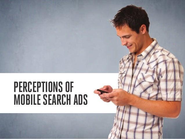 Perceptionsof mobilesearchads