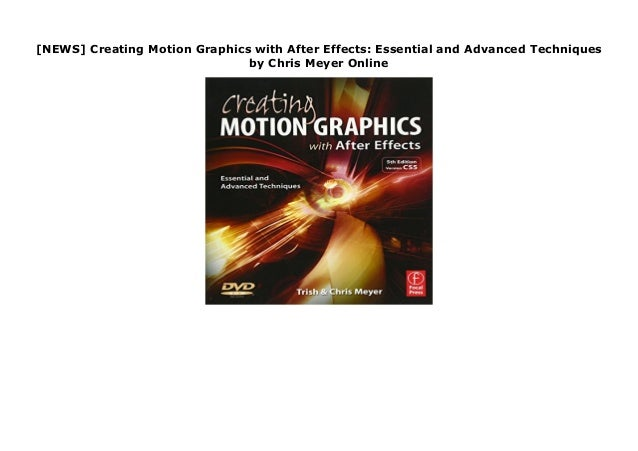 NEWS] Creating Motion Graphics with After Effects: Essential