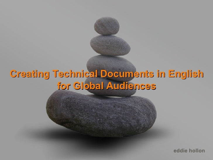 Creating Technical Documents in English for Global Audiences