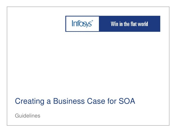 Creating a Business Case for SOA Guidelines