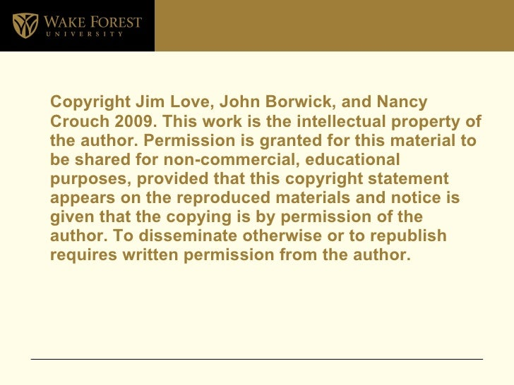 <ul><li>Copyright Jim Love, John Borwick, and Nancy Crouch 2009. This work is the intellectual property of the author. Per...