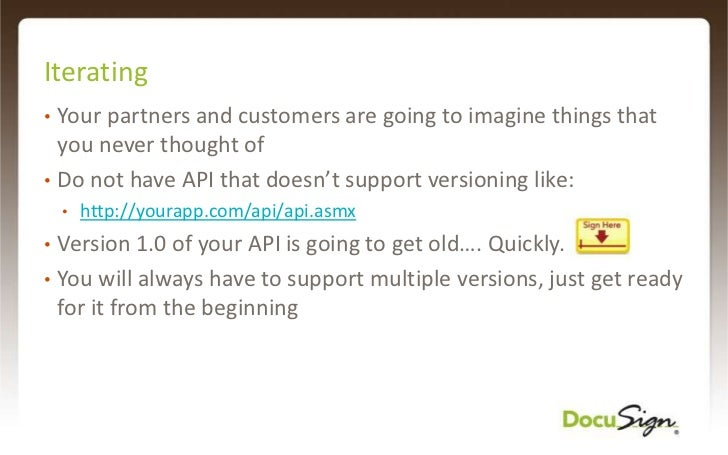 Your First API Customers<br />Who:<br />Close partners<br />Big corporate IT<br />What:<br /><ul><li>Solve complete proble...